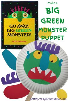 Go Away, Big Green Monster! Read the book and make a puppet - great fun and helps build vocabulary, print motivation, and background knowledge!