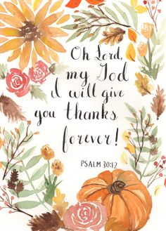 I will give you Thanks- Watercolor Print -