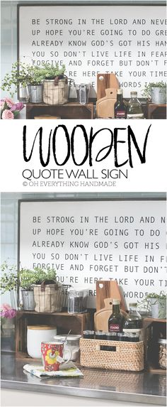 Wood Wall art Quote  I found some spare time and started my favorite DIY project of all times. The Wooden Quote Wall Sign has been on my to-do list for months, but because I wanted to perfect the look and process it took a bit longer to complete.