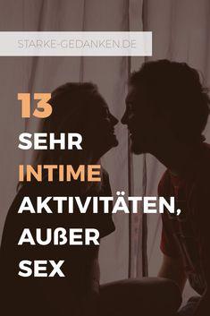 13 sehr intime Aktivitäten, außer Sex