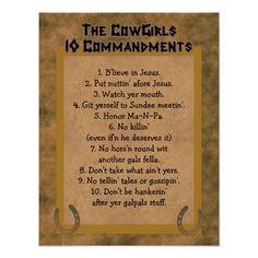 Cowgirls 10 Commandments POSTER Print http://www.zazzle.com/cowgirls_10_commandments_poster_print-228955361247956702?rf=238312613581490875