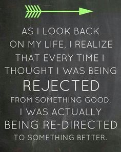 being rejected, being re-directed