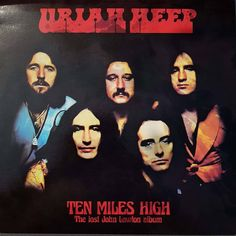 Uriah Heep - Ten Miles High - The Lost John Lawton Album (White Vinyl LP) Ear Ass Records ARS 005 Genre: Hardrock Recorded: 1979 Released: 2021 (2018) Still sealed; 1979 demos from the Five Miles Acetate - unissued Uriah Heep album; Hensley, Box, Lawton, Bolder, Kerslake; 11 Tracks: Let It Ride, Life is a Dream, Feelings, That's How I Am, You and I, Your Love, I'll Never Forget, Fools, Tonight, I Won't Change, Been Hurt, I Won't Change. Trevor Bolder, John Wetton, Uriah, White Vinyl, The Fool, It Hurts, Album, Lp, Forget