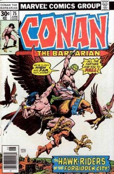 Conan the Barbarian #75 - The Hawk-Riders Of Harakht! (Issue)