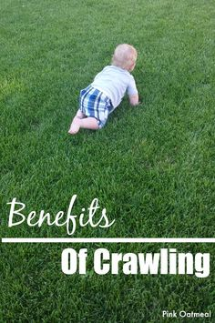 Benefits of Crawling - Reasons why crawling is good for a baby!
