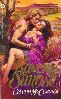 Claudia McCormick - Raven at Sunrise Romance Novel Covers, Romance Novels, Book Cover Art, Book Covers, Bollywood Posters, Pulp Magazine, Vintage Romance, Romantic Pictures, Historical Romance