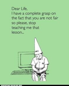Dunce cap...hmmm...don't feel dumb because of life's lessons
