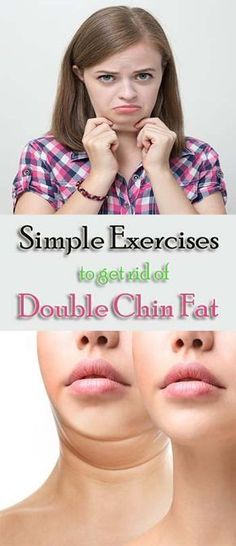8 Simple Exercises To Get Rid Of Double Chin Fat