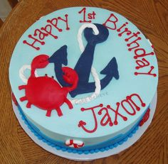 It even already has his name on it :)  Cake Believe: Anchors Aweigh First Birthday