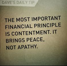 Contentment and peace are not to be confused with resignation and apathy - Finance tips, saving money, budgeting planner Financial Peace, Financial Quotes, Financial Success, Financial Planning, Retirement Planning, Extreme Couponing, Dave Ramsey Quotes, Money Makeover, Money Plan