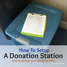 How To Setup A Donation Station (Easy Tax Write-offs with a FREE Printable!)