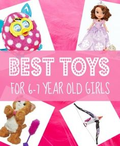 Best Gifts for 6 Year Old Girls in 2013 - Christmas, Sixth Birthday and 6-7 Year Olds