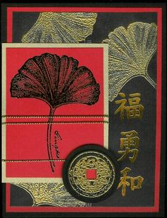 handmade card ... Asian artistry .. gingko leaves .. red, black and gold ...