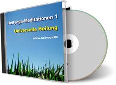 Heilyoga-Meditationen: Universelle Heilung