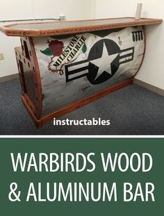 Warbirds Wood & Aluminum Bar  #woodworking