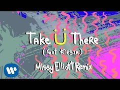Jack Ü - Take Ü There (feat. Kiesza) (Missy Elliott Remix)