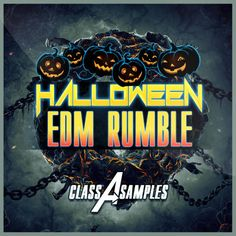 Halloween EDM Rumble from Class A Samples