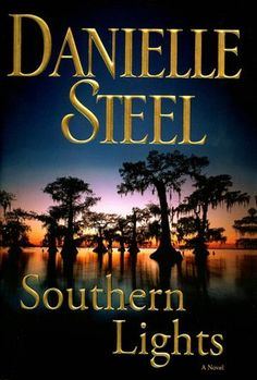 I love anything Danielle Steel writes
