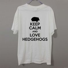 KEEP CALM AND LOVE HEDGEHOGS Pygmy Funny T-Shirts Men Brand Clothes Casual Fashion Short Sleeve Men's T Shirt #Affiliate