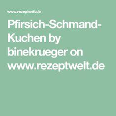 Pfirsich-Schmand-Kuchen by binekrueger on www.rezeptwelt.de