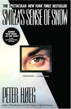 Smilla's Sense of Snow by Peter Høeg