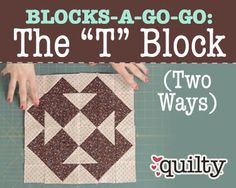 """Blocks-A-Go-Go: The """"T"""" Block (Two Ways)"""