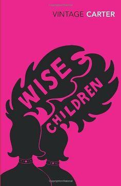 Wise Children – Angela Carter
