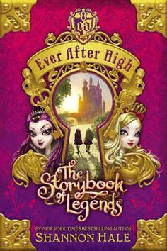 Ever After High: The Storybook of Legends by Shannon Hale. Fantasy. At Ever After High, the children of fairytale legends prepare themselves to fulfill their destinies…whether they want to or not. Raven's destiny is to follow in her mother's wicked footsteps, but evil is so not Raven's style. Apple White, daughter of the Snow, has a happy ever after planned. But if Raven doesn't sign the Storybook of Legends, it could mean a happily never after for them both.