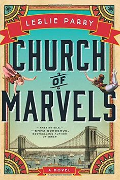 Church of Marvels: A Novel by Leslie Parry http://www.amazon.com/dp/0062367552/ref=cm_sw_r_pi_dp_.7Jqvb1RTX438