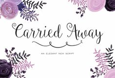 The Carried Away Script is a lovely new hand written style cursive font.