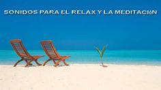 20 publicaciones con sonidos para el relax y la meditación #relax