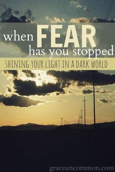 When fear has you stopped