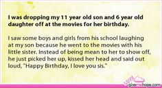 I was dropping my 11 year old son and 6 year old daughter off at the movies for her birthday.