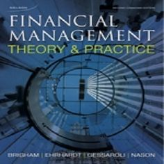 36 free test bank for Financial Management 2nd Canadian Edition by Brigham multiple choice questions serve as a financial management test bank helpful with a central focus on financial management and the financial environment. They are arranged by difficulty level and intended for raising your remembering, understanding, analyzing and applying.