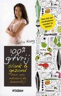 Julia Kang / 100% gifvrij : slank en gezond door een natuurlijke levensstijl