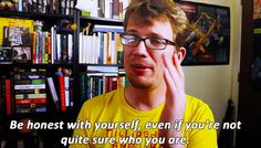 Words of wisdom from Hank Green. John may be my favorite. but Hank is pretty dang awesome, too. <<< choosing a favorite between Hank and John is like choosing a favorite book. You may think you can but really it's impossible! John Green Author, John Green Books, Favorite Quotes, Best Quotes, Hank Green, Looking For Alaska, Depression Quotes, The Fault In Our Stars, Make Art