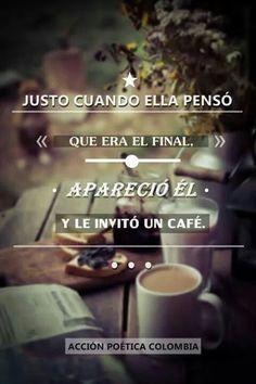 Esas tardes en las que el sol va cayendo sobre aquel café  donde nos dijimos un te quiero la primera vez......