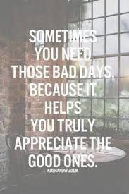 Image result for bad day quotes