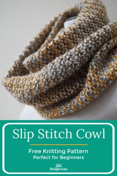 Slip Stitch Cowl: Knitting for Beginners- - knithat.- Slip Stitch Cowl: Knitting for Beginners- - knithat.- Always wanted to learn how to knit, but unsure the pla. Loom Knitting, Knitting Patterns Free, Free Knitting, Crochet Patterns, Free Pattern, Knitting Scarves, Free Cowl Knitting Patterns, Finger Knitting, Scarf Patterns