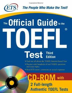 The Official Guide to the TOEFL iBT with CD-ROM, Third Edition (9780071624053) The official guide from the makers of the TOEFL to ensure your exam success!