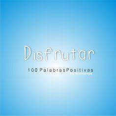 3/100 Enjoy. #100PalabrasPositivas #The100DayProject #kreativ #projekt #words #Palabras #letter #Positive #Positivo #depresión #ansiedad #mentesBrillantesVenezuela #español #castellano #mentalhealth #100DayProject #Venezuela #Disfrutar #Enjoy