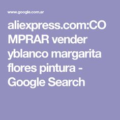 aliexpress.com:COMPRAR vender yblanco margarita flores pintura - Google Search
