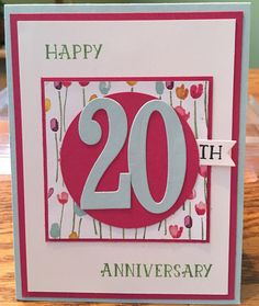 Stampin Up Number of Years Stamp set. Large Number Framelits Anniversary card