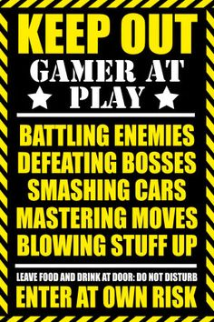 Keep Out Gamer at Play - Funny Sign for anyone who plays way too much video games