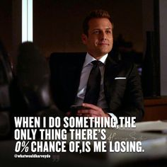 I play to win, there's no fucking around here. . . . #whatwouldharveydo #work #notlucky #winner #win #hustle #harveyspecter #gabrielmacht #wwhd