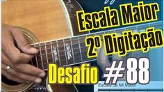 Desafio #88 - 365 dias de violão - 2º digitação de escala maior