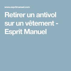 Retirer un antivol sur un vêtement - Esprit Manuel