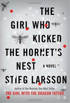 The Girl Who Kicked the Hornet's Nest by Stieg Larsson  -- loved the whole series.  This might be the best in the series though.