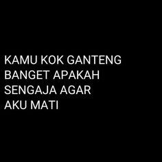 Quotes Lucu, Cinta Quotes, Jokes Quotes, Funny Quotes, All Meme, Me Too Meme, Love Memes, Random Meme, Twitter Quotes Funny