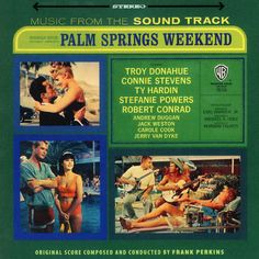Frank Perkins/Troy Donahue/Modern Folk Quartet/Con: Palm Springs Weekend